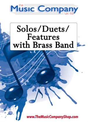 Solos/Duets/Features with Brass Band