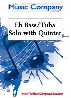 Eb Bass/Tuba solo with quintet accompaniment